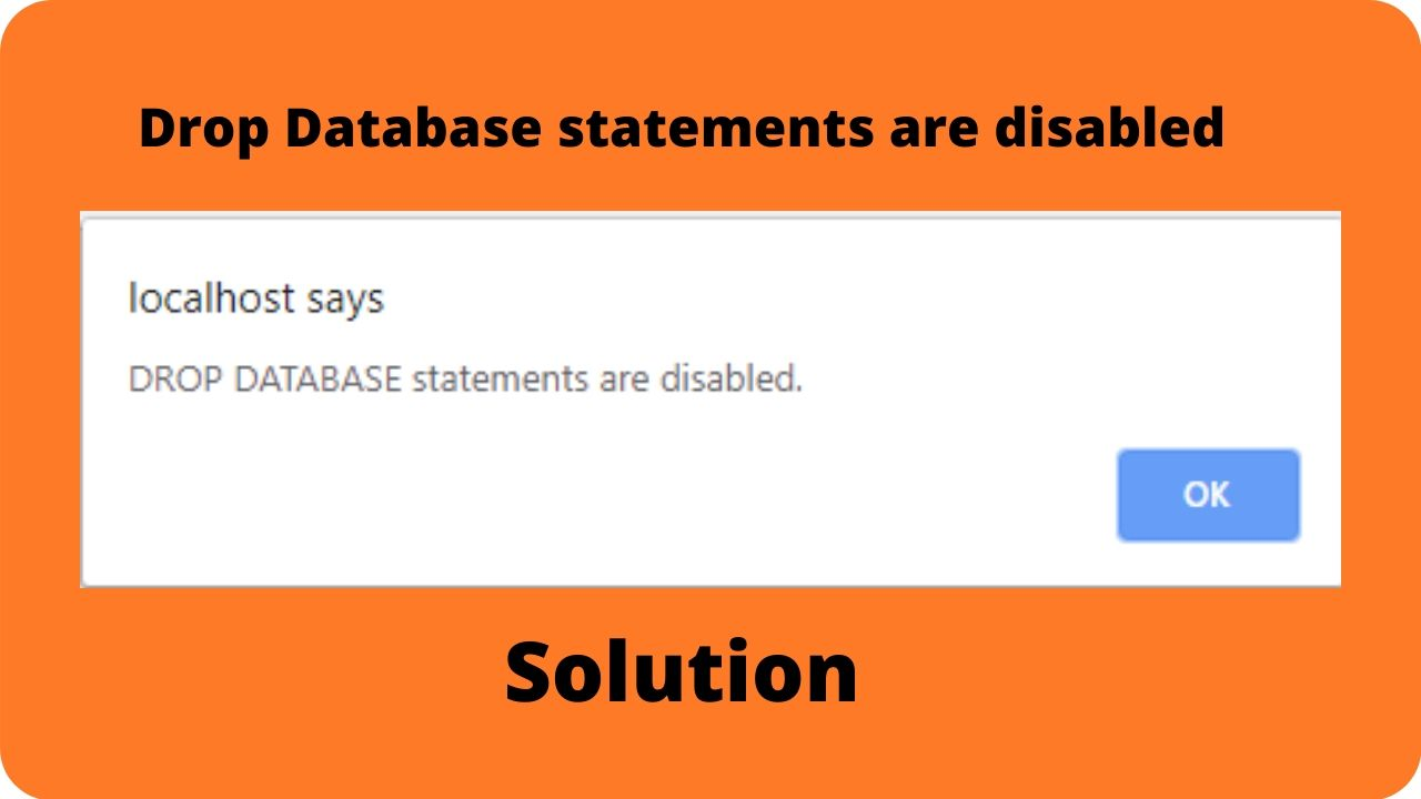 'drop database' is disabled